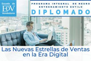 """Diplomado: """"Las Nuevas Estrellas de Ventas de la Era Digital"""""""